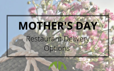 Mother's Day Restaurant Delivery Options